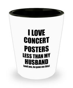 Concert Posters Wife Shot Glass Funny Valentine Gift Idea For My Spouse From Husband I Love Liquor Lover Alcohol 1.5 oz Shotglass-Shot Glass