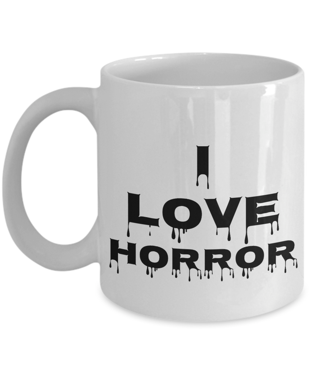 I Love Horror Mug Movie Funny Gift Idea Novelty Gag Coffee Tea Cup-Coffee Mug