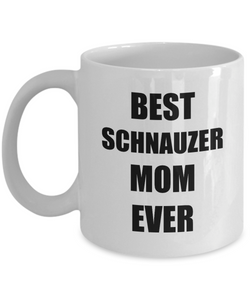 Schnauzer Mom Mug Dog Lover Funny Gift Idea for Novelty Gag Coffee Tea Cup-Coffee Mug