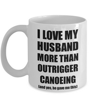 Load image into Gallery viewer, Outrigger Canoeing Wife Mug Funny Valentine Gift Idea For My Spouse Lover From Husband Coffee Tea Cup-Coffee Mug
