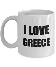 Load image into Gallery viewer, I Love Greece Mug Funny Gift Idea Novelty Gag Coffee Tea Cup-Coffee Mug