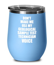Load image into Gallery viewer, Funny Geological Sample Test Technician Wine Glass Coworker Gift Gag Saying Voice Insulated Tumbler with Lid-Wine Glass