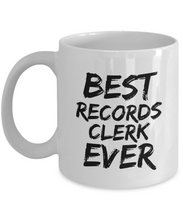 Load image into Gallery viewer, Records Clerk Mug Best Ever Funny Gift for Coworkers Novelty Gag Coffee Tea Cup-Coffee Mug