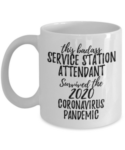 This Badass Service Station Attendant Survived The 2020 Pandemic Mug Funny Coworker Gift Epidemic Worker Gag Coffee Tea Cup-Coffee Mug