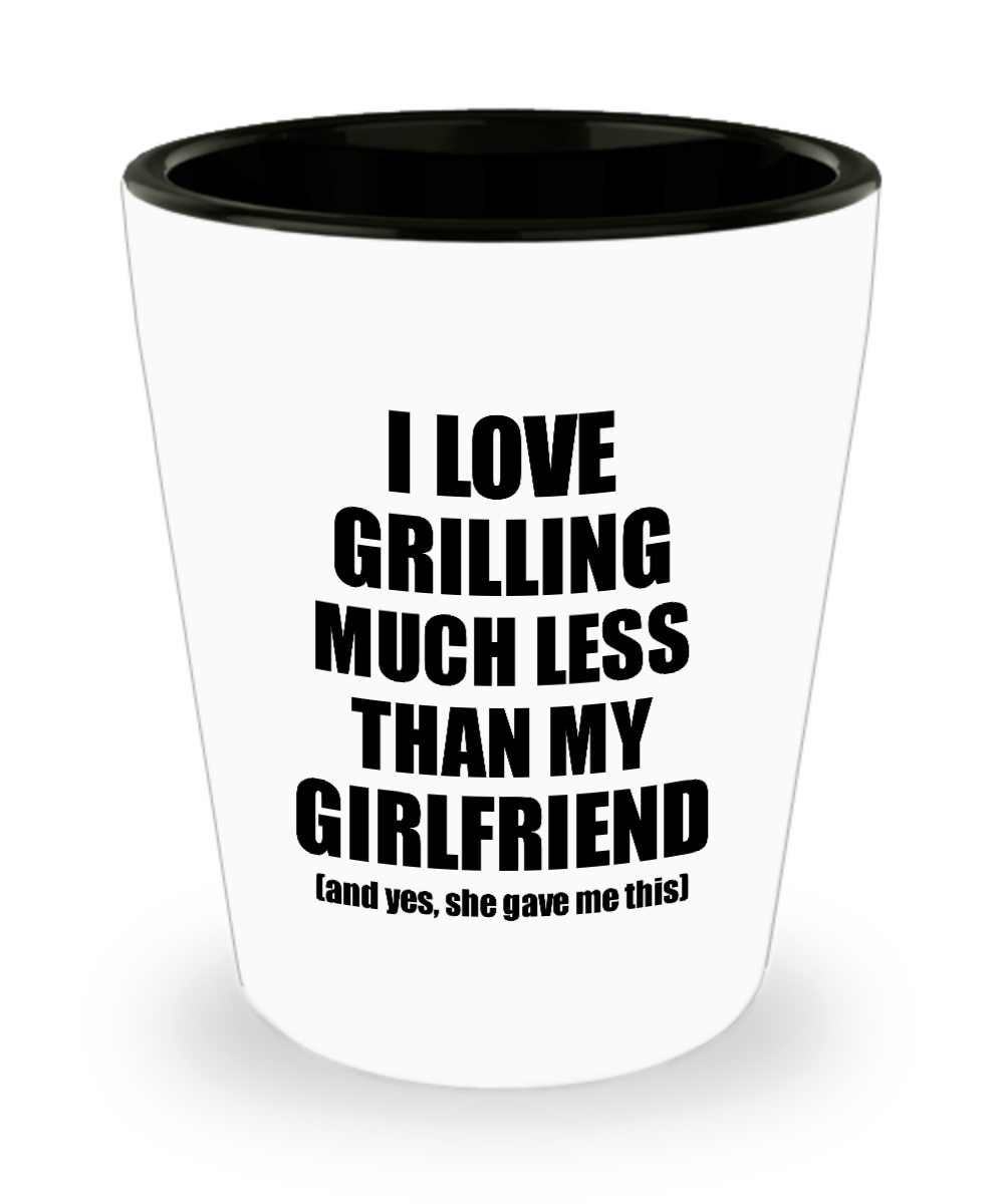 Grilling Boyfriend Shot Glass Funny Valentine Gift Idea For My Bf From Girlfriend I Love Liquor Lover Alcohol 1.5 oz Shotglass-Shot Glass