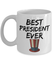 Load image into Gallery viewer, President Mug Best Ever Funny Gift for Coworkers Novelty Gag Coffee Tea Cup-Coffee Mug
