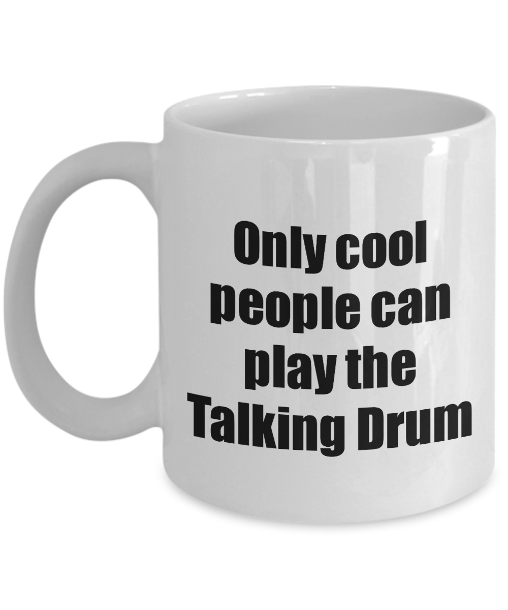 Talking Drum Player Mug Musician Funny Gift Idea Gag Coffee Tea Cup-Coffee Mug