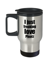 Load image into Gallery viewer, Ploatz Lover Travel Mug I Just Freaking Love Funny Insulated Lid Gift Idea Coffee Tea Commuter-Travel Mug
