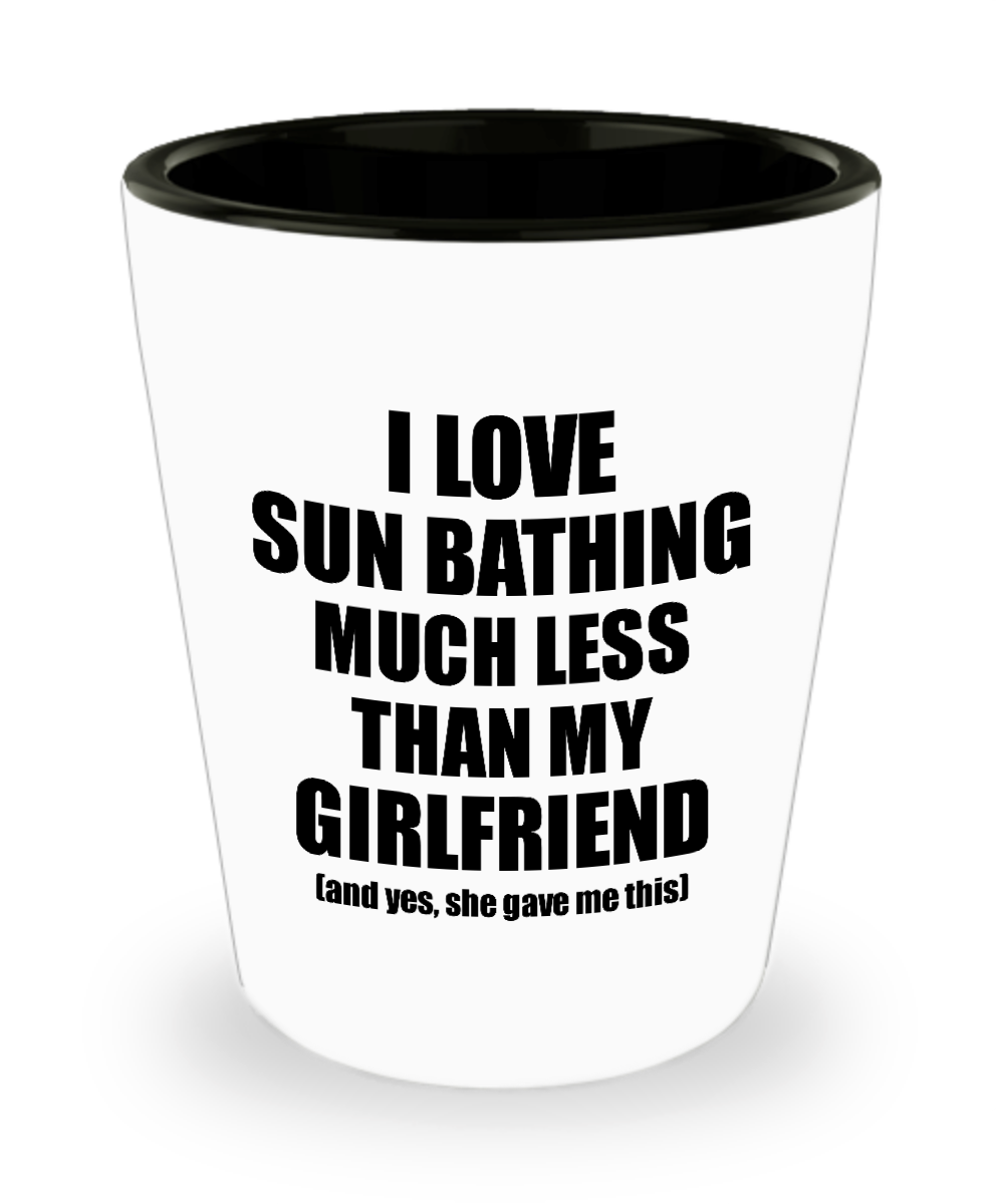 Sun Bathing Boyfriend Shot Glass Funny Valentine Gift Idea For My Bf From Girlfriend I Love Liquor Lover Alcohol 1.5 oz Shotglass-Shot Glass