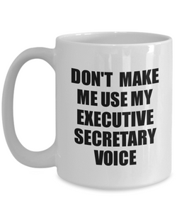Executive Secretary Mug Coworker Gift Idea Funny Gag For Job Coffee Tea Cup Voice-Coffee Mug