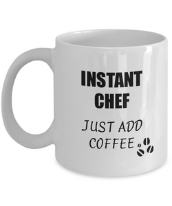 Chef Mug Instant Just Add Coffee Funny Gift Idea for Corworker Present Workplace Joke Office Tea Cup-Coffee Mug