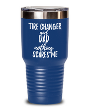 Load image into Gallery viewer, Funny Tire Changer Dad Tumbler Gift Idea for Father Gag Joke Nothing Scares Me Coffee Tea Insulated Cup With Lid-Tumbler