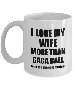 Gaga Ball Husband Mug Funny Valentine Gift Idea For My Hubby Lover From Wife Coffee Tea Cup-Coffee Mug