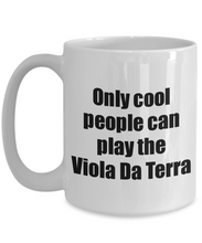 Load image into Gallery viewer, Viola Da Terra Player Mug Musician Funny Gift Idea Gag Coffee Tea Cup-Coffee Mug