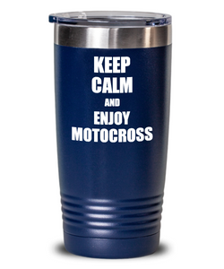 Keep Calm And Enjoy Motocross Tumbler Funny Gift Idea for Hobby Lover Coffee Tea Insulated Cup With Lid-Tumbler