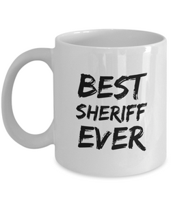 Sheriff Mug Best Sherif Ever Funny Gift for Coworkers Novelty Gag Coffee Tea Cup-Coffee Mug