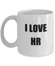 Load image into Gallery viewer, I Love Hr Mug Funny Gift Idea Novelty Gag Coffee Tea Cup-Coffee Mug