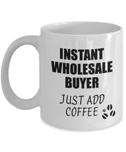 Load image into Gallery viewer, Wholesale Buyer Mug Instant Just Add Coffee Funny Gift Idea for Coworker Present Workplace Joke Office Tea Cup-Coffee Mug