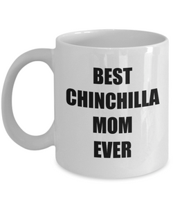 Chinchilla Mom Mug Dog Lover Funny Gift Idea for Novelty Gag Coffee Tea Cup-Coffee Mug