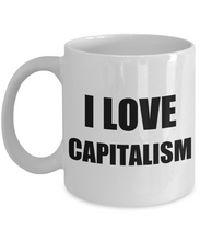 Load image into Gallery viewer, I Love Capitalism Mug Funny Gift Idea Novelty Gag Coffee Tea Cup-[style]