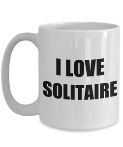 I Love Solitare Mug Funny Gift Idea Novelty Gag Coffee Tea Cup-[style]
