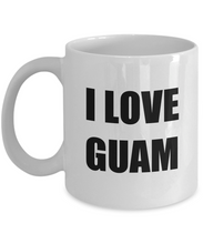 Load image into Gallery viewer, I Love Guam Mug Funny Gift Idea Novelty Gag Coffee Tea Cup-[style]
