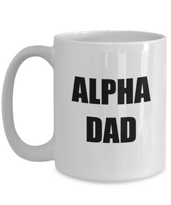 Alpha Dad Mug Funny Gift Idea for Novelty Gag Coffee Tea Cup-[style]
