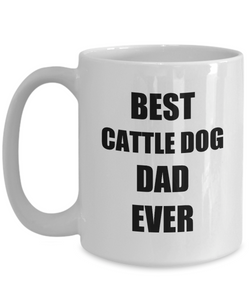 Cattle Dog Dad Mug Lover Funny Gift Idea for Novelty Gag Coffee Tea Cup-Coffee Mug