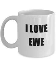 Load image into Gallery viewer, I Love Ewe Mug Funny Gift Idea Novelty Gag Coffee Tea Cup-Coffee Mug