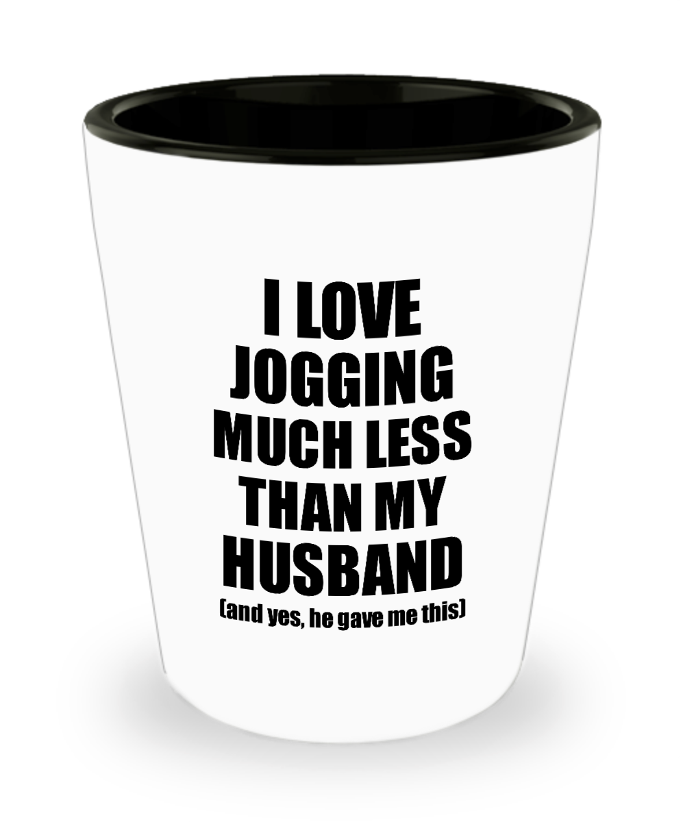 Jogging Wife Shot Glass Funny Valentine Gift Idea For My Spouse From Husband I Love Liquor Lover Alcohol 1.5 oz Shotglass-Shot Glass