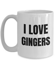 Load image into Gallery viewer, I Love Gingers Mug Funny Gift Idea Novelty Gag Coffee Tea Cup-Coffee Mug