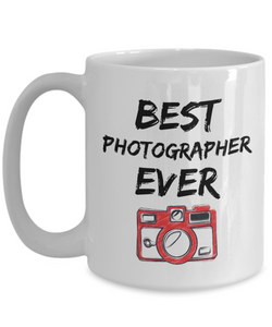 Photographer Mug - Best Photographer Ever - Funny Gift for Photograph-Coffee Mug