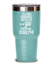 Load image into Gallery viewer, Funny Telecom Equipment Installer Dad Tumbler Gift Idea for Father Gag Joke Nothing Scares Me Coffee Tea Insulated Cup With Lid-Tumbler