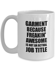 Load image into Gallery viewer, Garment Mug Freaking Awesome Funny Gift Idea for Coworker Employee Office Gag Job Title Joke Tea Cup-Coffee Mug