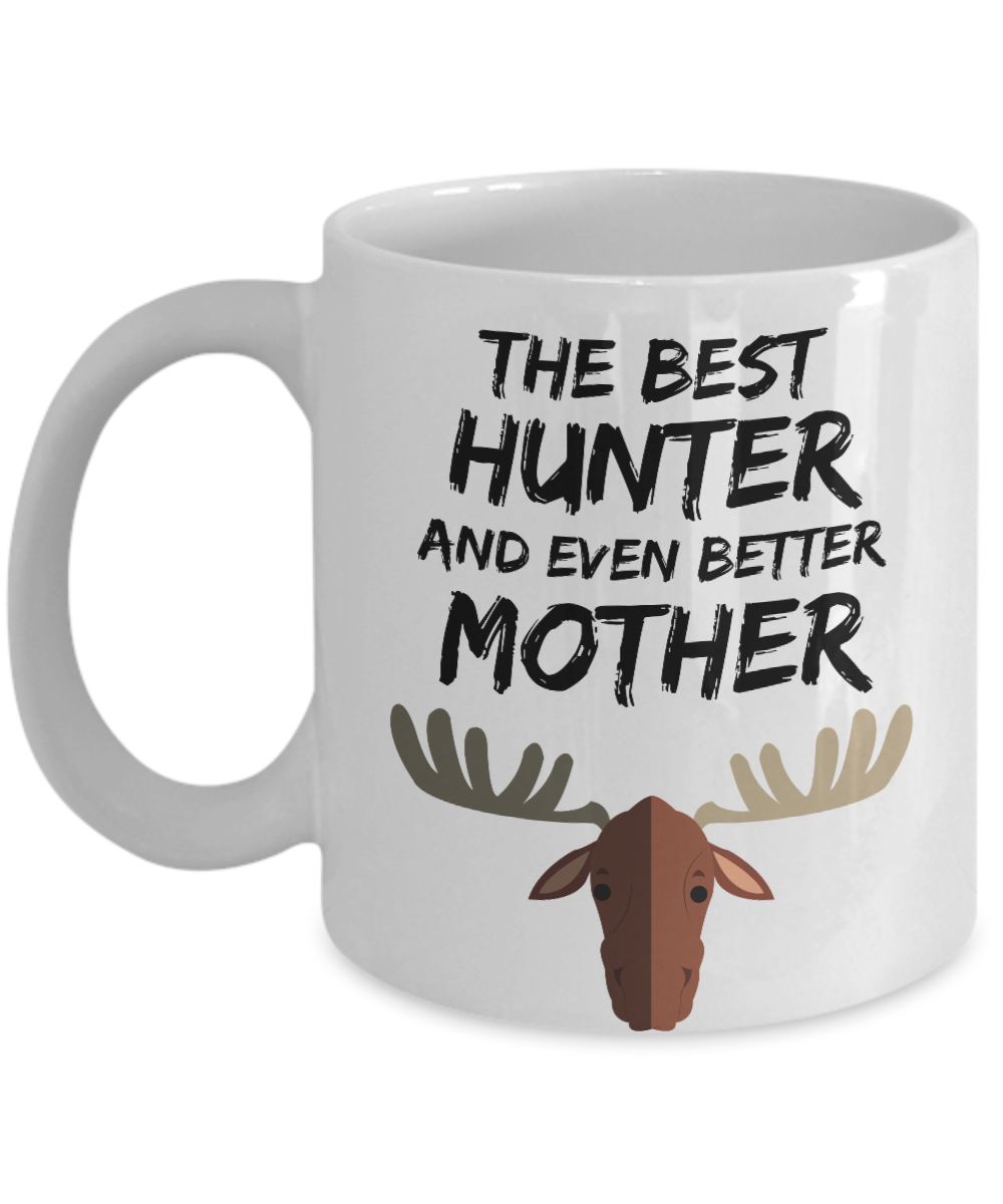 Hunter Mom Mug - Best Moose Hunter Mother Ever - Funny Gift for Deer Hunter Mama-Coffee Mug