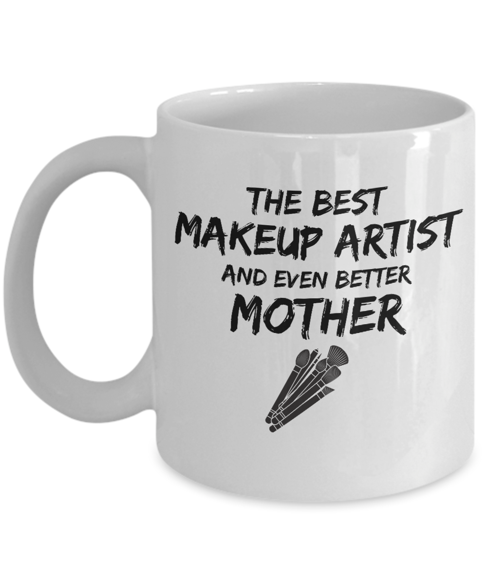 Makeup Artist Mom Mug Best Mother Funny Gift for Mama Novelty Gag Coffee Tea Cup-Coffee Mug