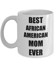 Load image into Gallery viewer, African American Mom Mug Funny Gift Idea for Novelty Gag Coffee Tea Cup-Coffee Mug