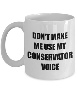 Conservator Mug Coworker Gift Idea Funny Gag For Job Coffee Tea Cup-Coffee Mug