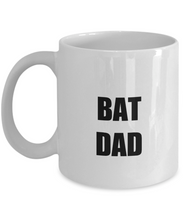 Load image into Gallery viewer, Bat Dad Mug Funny Gift Idea for Novelty Gag Coffee Tea Cup-[style]