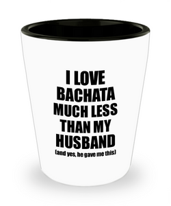 Bachata Wife Shot Glass Funny Valentine Gift Idea For My Spouse From Husband I Love Liquor Lover Alcohol 1.5 oz Shotglass-Shot Glass