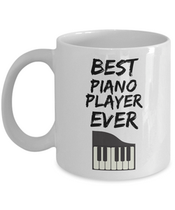 Piano Player Mug - Best Pianist Ever - Funny Gift for Piano Lover-Coffee Mug