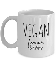 Load image into Gallery viewer, VEGAN FOREVER Mug Vegan Gift Ideas for Her Funny Vegan Coffee Mug Gift Vegan Funny Mug Sayings Vegetarian Gift for Vegan Women Mother Mom-Coffee Mug