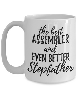 Assembler Stepfather Funny Gift Idea for Stepdad Gag Inspiring Joke The Best And Even Better-Coffee Mug