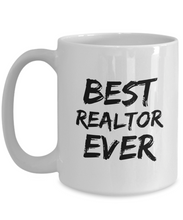 Load image into Gallery viewer, Realtor Mug Real Estate Agent Best Ever Funny Gift for Coworkers Novelty Gag Coffee Tea Cup-Coffee Mug