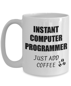 Computer Programmer Mug Instant Just Add Coffee Funny Gift Idea for Corworker Present Workplace Joke Office Tea Cup-Coffee Mug