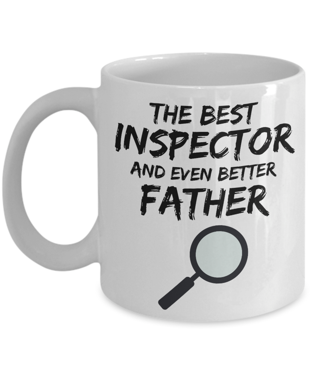 Inspector Dad Mug - Best Inspector Father Ever - Funny Gift for Inspector Daddy-Coffee Mug