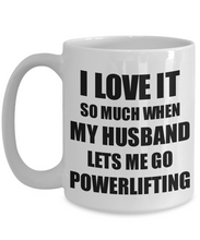 Load image into Gallery viewer, Powerlifting Mug Funny Gift Idea For Wife I Love It When My Husband Lets Me Novelty Gag Sport Lover Joke Coffee Tea Cup-Coffee Mug