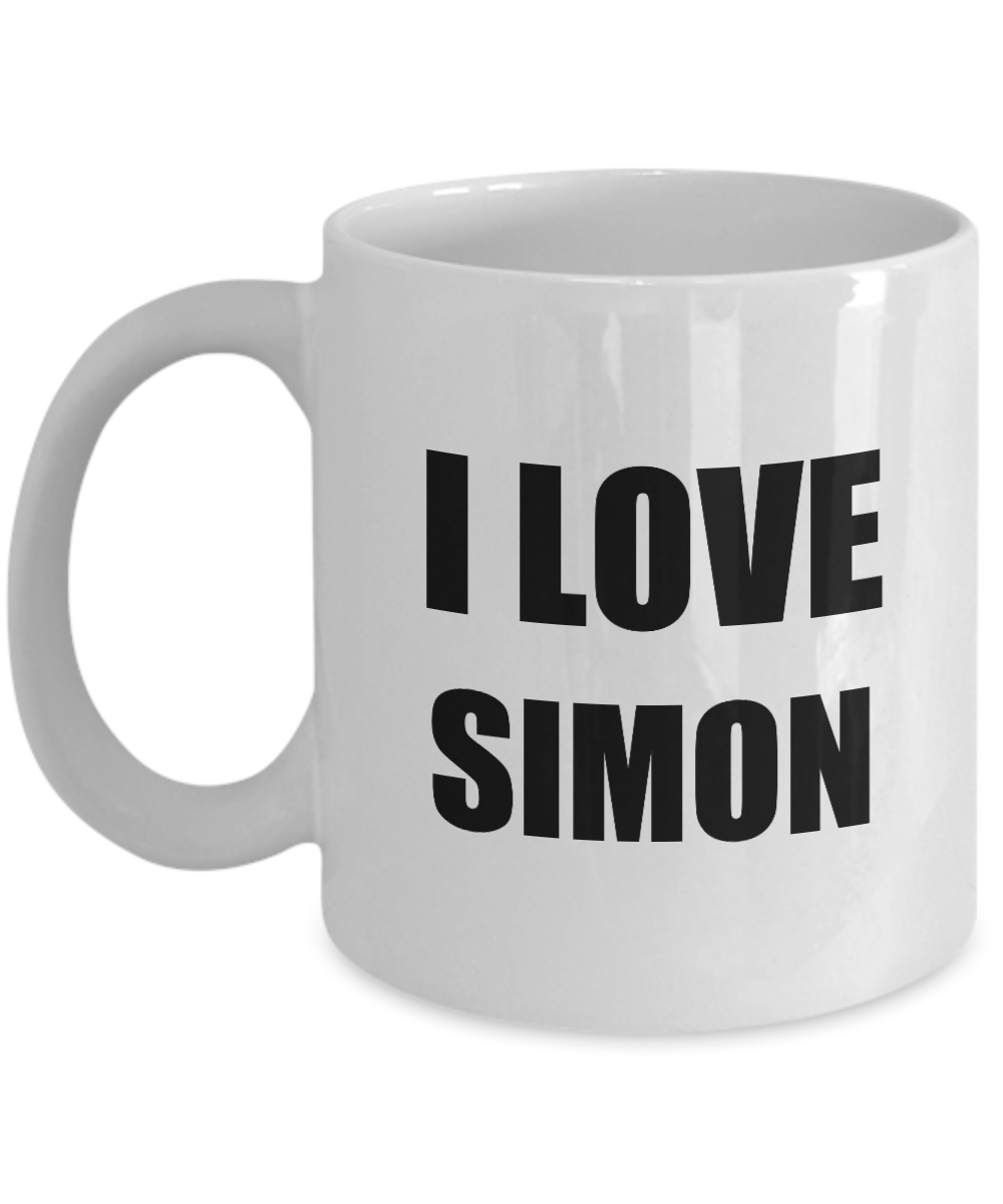 I Love Simon Mug Funny Gift Idea Novelty Gag Coffee Tea Cup-Coffee Mug