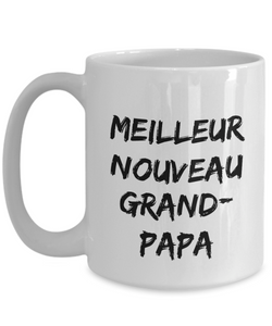 New Grandpa Mug In French Cadeau Pour Nouveau Grand-Papa Funny Gift Idea for Novelty Gag Coffee Tea Cup-[style]