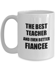 Load image into Gallery viewer, Teacher Fiancee Mug Funny Gift Idea for Her Betrothed Gag Inspiring Joke The Best And Even Better Coffee Tea Cup-Coffee Mug